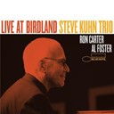 Steve Kuhn - Live at birdland (bonus edition)