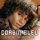 Corbin Bleu - Deal with it