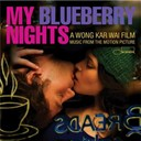 Amos Lee / Cassandra Wilson / Cat Power / Gustavo Santaolalla / Mavis Staples / Norah Jones / Otis Redding / Ruth Brown / Ry Cooder - my blueberry nights [bof]