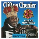 Clifton Chenier - The king of zydeco live at montreux, switzerland