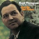 Hank Thompson - Just an old flame