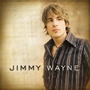 Jimmy Wayne - Jimmy Wayne