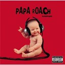 Papa Roach - Love hate tragedy