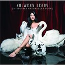 Nolwenn Leroy - histoires naturelles tour