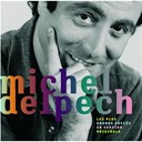 Michel Delpech - les plus grands succes en version originale