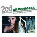 Hélène Segara - au nom d'une femme / coeur de verre