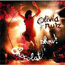 Olivia Ruiz - Chocolat Show