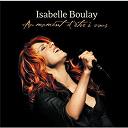 Isabelle Boulay - Au moment d'etre a vous