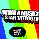 Star Tattooed - What a music!-fred de f radio
