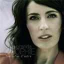 La Grande Sophie - Quelqu'un d'autre