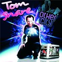 Tom Snare - Other city - vocal mix