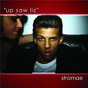Stromae - Up saw liz