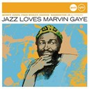 "David ""Fathead"" Newman / Fred Wesley / Gato Barbieri / Grover Washington Jr. / Mongo Santamaria / Phillip Upchurch / Quincy Jones / Regina Carter / The J.b.'s / The L.a. Express / Tom Scott - Jazz loves marvin gaye (jazz club)"