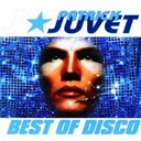 Patrick Juvet - best of disco