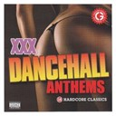 Beenie Man / Bling Dawg / Bounty Killer / Busy Signal / Cécile / Dr. Evil / Elephant Man / Lexxus / Mad Cobra / Mr Vegas / Robyn / Shabba Ranks / Sizzla / Tony Matterhorn / Vybz Kartel / Ward 21 - Xxx dancehall anthems