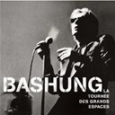 Alain Bashung - La tourn&eacute;e des grands espaces
