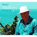 Michel Mallory - Tutta Una Vita