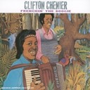 Clifton Chenier - Frenchin' the boogie
