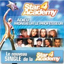 Star Academy 4 - Adieu, monsieur le professeur