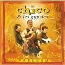 Chico / The Gypsies - freedom