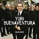 Yuri Buenaventura - Salsa Dura