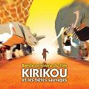 Angélique Kidjo / Ismael Lo / Mamani Keita / Manu Di Bango / Rokia Traoré / Youssou N'dour - Kirikou et les bêtes sauvages (B.O.F.)