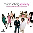Martin Solveig - Jealousy