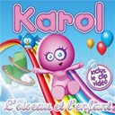 Karol - L'oiseau & l'enfant