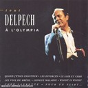 Michel Delpech - Tout delpech a l'olympia