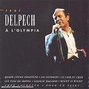 Michel Delpech - Tout delpech a l'olympia