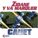 Cauet - Zidane y va marquer