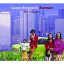 Goran Bregovic - karmen (with a happy end)