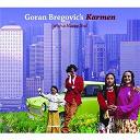 Goran Bregovic - Karmen (with a happy end)