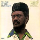 Pharoah Sanders - Village of the pharoahs