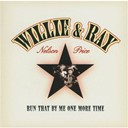 Ray Price / Willie Nelson - Run that by me one more time
