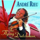 Andr&eacute; Rieu - The flying dutch man