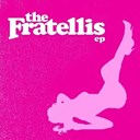 The Fratellis - The fratellis ep