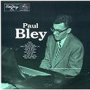 Paul Bley - Paul Bley