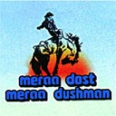 Asha Bhosle / Kishore Kumar / Suresh Wadkar - Meraa dost meraa dushman