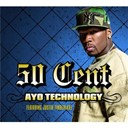 50 Cent - Ayo technology