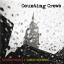 Counting Crows - Saturday Nights &amp; Sunday Mornings