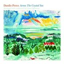 Claus Ogerman / Danilo Perez - across the crystal sea
