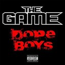 The Game - Dope boys