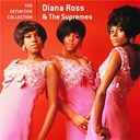 Diana Ross / The Supremes - The definitive collection