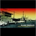 Blues Traveler - North hollywood shootout