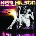 Keri Hilson / Timbaland - In a perfect world...
