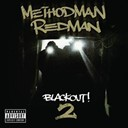 Method Man / Redman - Blackout! 2