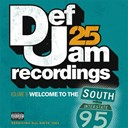 112 / Ace Hood / Blood Raw / Rick Ross / Rocko / Scarface / Shawnna / The Dream / U.s.d.a. / Young Jeezy - Def jam 25, vol. 9 - welcome to the south