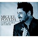 Miguel Poveda - Coplas del querer