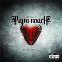 Papa Roach - To be loved (the best of)